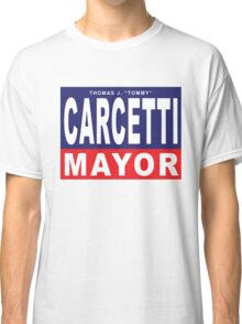 Carcetti for Mayor Classic T-Shirt