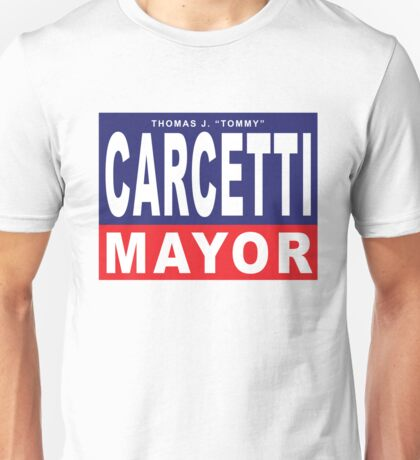 Carcetti for Mayor Unisex T-Shirt