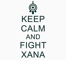 Keep calm and fight XANA Unisex T-Shirt