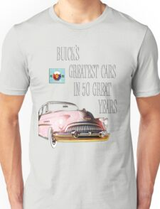 Fifty Years Of Buick Unisex T-Shirt