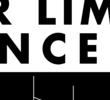 Watch out for Limbo Dancers Sticker