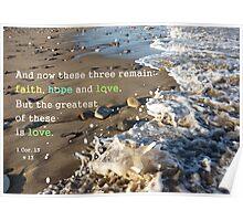 Faith, hope and love 1 Corinthians 13:13  Poster