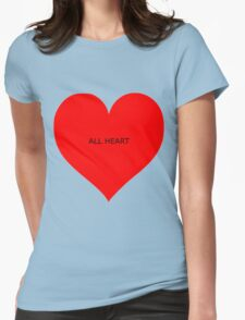 all heart Womens Fitted T-Shirt