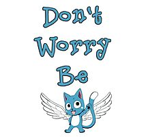 Don't worry be... Photographic Print