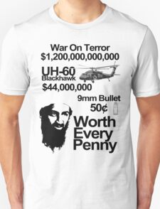 killing osama, worth every penny T-Shirt