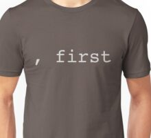 comma first Unisex T-Shirt