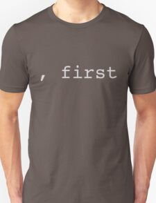 comma first T-Shirt