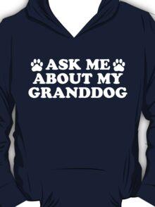 Ask About Granddog (Dark) T-Shirt