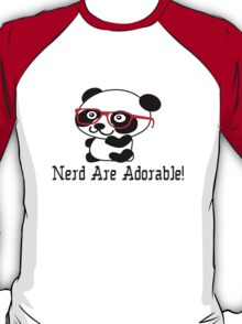 Nerds are adorable cute panda with nerd glasses T-Shirt