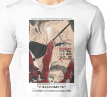 The Phantom Pain: V Has Come To Unisex T-Shirt