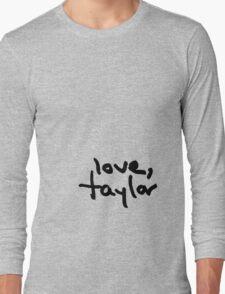 Love, Taylor Long Sleeve T-Shirt