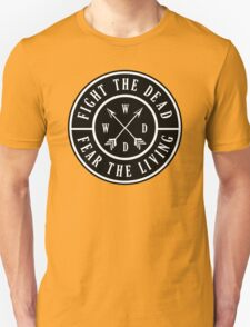 Fight the Dead | Fear the Living T-Shirt