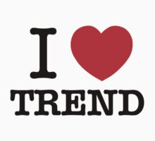 I Love TREND by ilvu