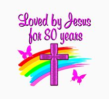 LOVED BY JESUS 80TH BIRTHDAY Women's Relaxed Fit T-Shirt