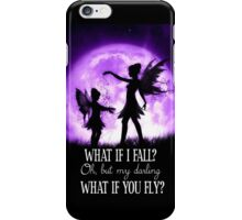 What if I Fall? Oh, but my darling what if you fly? iPhone Case/Skin
