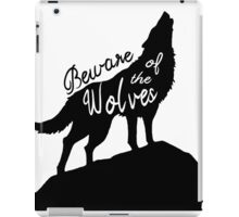 Beware of the Wolves iPad Case/Skin