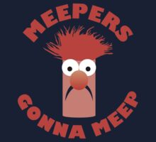 Meepers Gonna Meep Kids Clothes