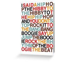 Rapper's Delight - Sugarhill Gang Greeting Card