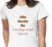 Coffee, Chocolate and Men Womens Fitted T-Shirt