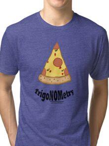 TrigaNOMetry Nerd-Humor T-Shirt Tri-blend T-Shirt