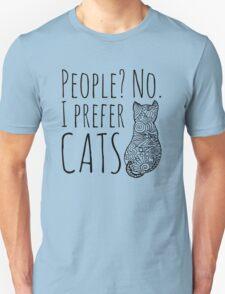 people? no. I prefer CATS #2 Unisex T-Shirt