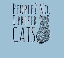 people? no. I prefer CATS #2 Womens Fitted T-Shirt