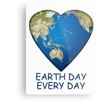 Earth Day . . . Every Day Metal Print