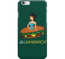 Jill sandwich iPhone Case/Skin