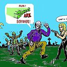 zombies are (still ) everywhere ! by mattycarpets