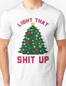 Light That __ Up T-Shirt