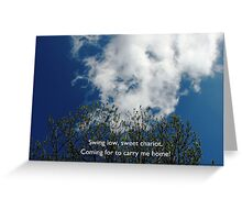 Swing Low, Sweet Chariot Greeting Card