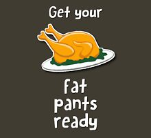 Get your fat pants ready Womens Fitted T-Shirt