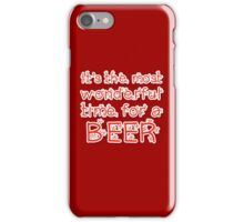 It's the most wonderful time.. for a beer iPhone Case/Skin