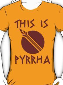 THIS IS PYRRHA - RWBY  T-Shirt