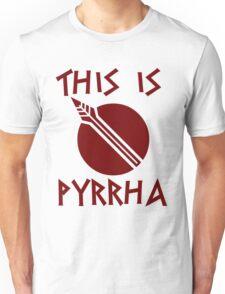 THIS IS PYRRHA - RWBY  Unisex T-Shirt