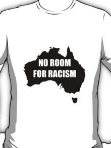 Australia - No Room For Racism T-Shirt