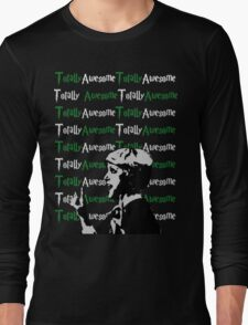 Malfoy Totally Awesome Long Sleeve T-Shirt