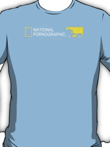 NATIONAL PORNOGRAPHIC T-Shirt
