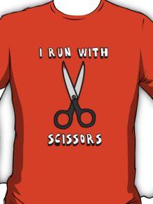 I Run With Scissors T-Shirt