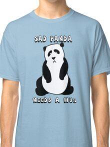 Sad Panda Needs A Hug Classic T-Shirt