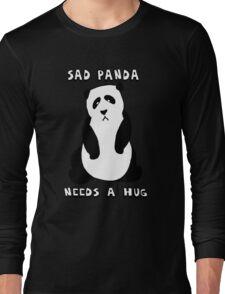 Sad Panda Needs A Hug Long Sleeve T-Shirt