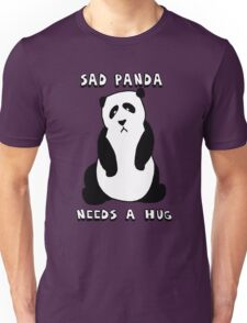 Sad Panda Needs A Hug Unisex T-Shirt