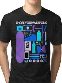 Chose Your Weapons - New Colours Tri-blend T-Shirt