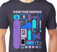 Chose Your Weapons - New Colours Unisex T-Shirt