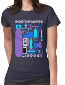 Chose Your Weapons - New Colours Womens Fitted T-Shirt