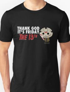 Thank God It's Friday the 13th Version 2 T-Shirt