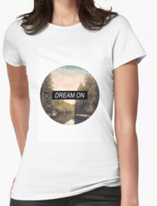 Dream On Womens Fitted T-Shirt