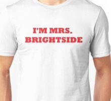 Mrs Brightside Unisex T-Shirt