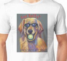 Got Balls? Golden Retriever Unisex T-Shirt