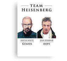 Team Heisenberg Canvas Print